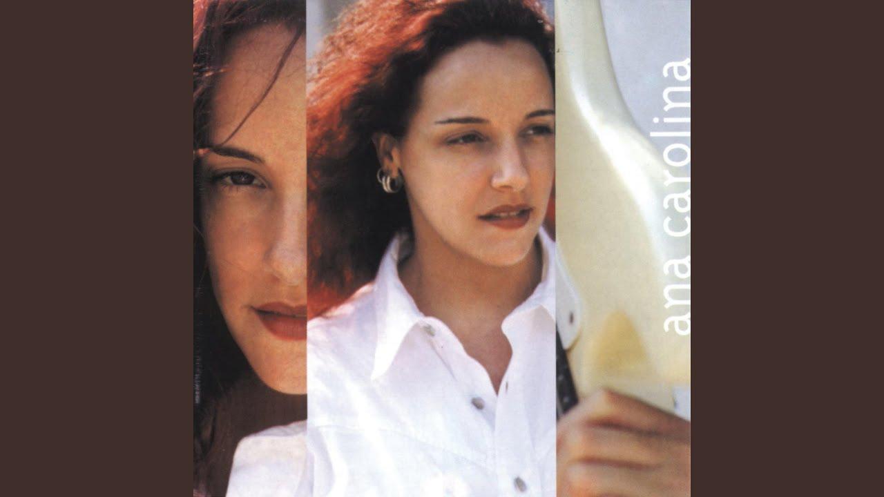 Ana Carolina (1999)