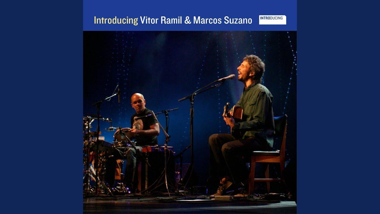 Introducing Vitor Ramil & Marcos Suzano (2017)