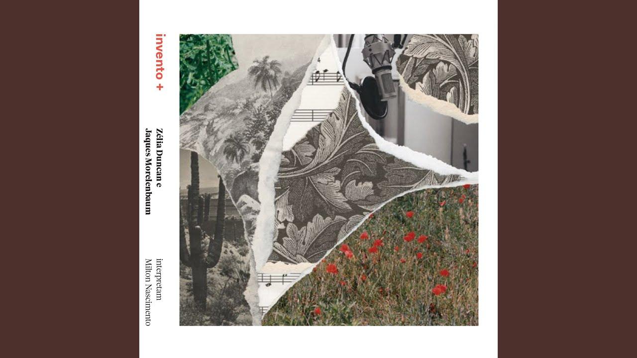 Zélia Duncan e Jaques Morelenbaum – Invento + (2017)