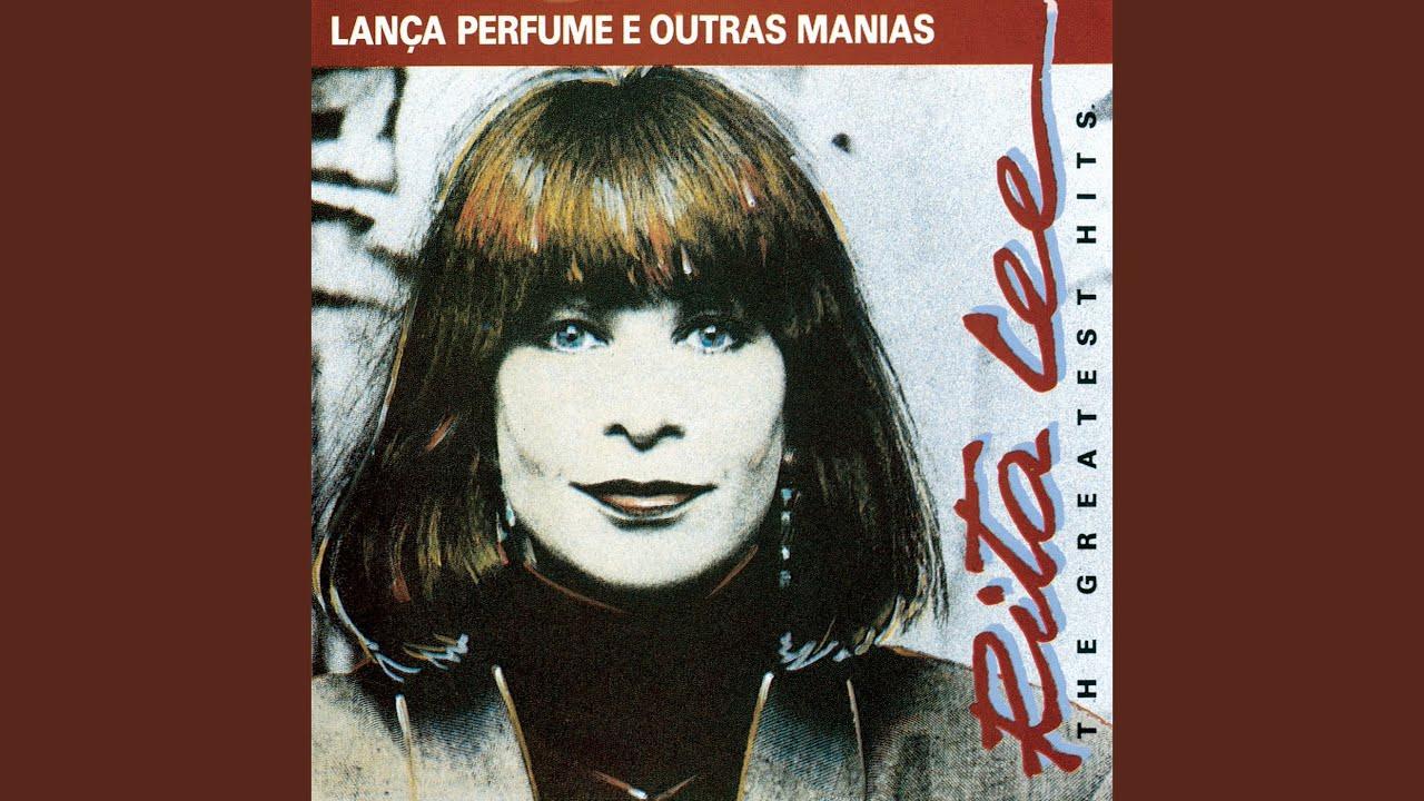 Lança Perfume e Outras Manias (1992)