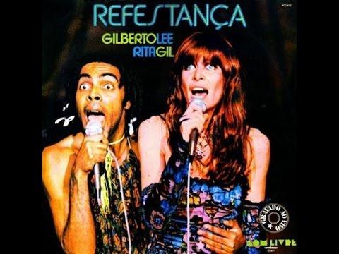 Gilberto Gil e Rita Lee – Refestança (1978)