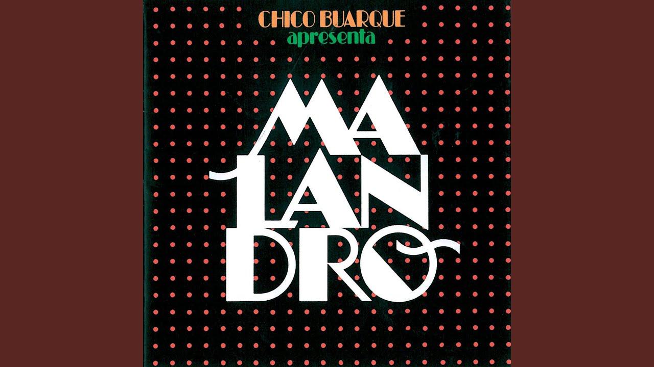 Chico Buarque apresenta Malandro (1985)