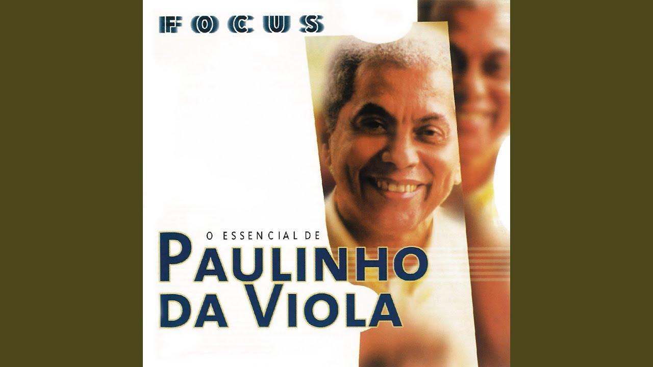 Focus – O Essencial De Paulinho da Viola