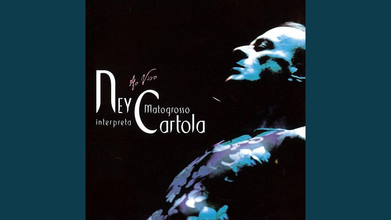 Ney Matogrosso Interpreta Cartola: ao Vivo (2003)