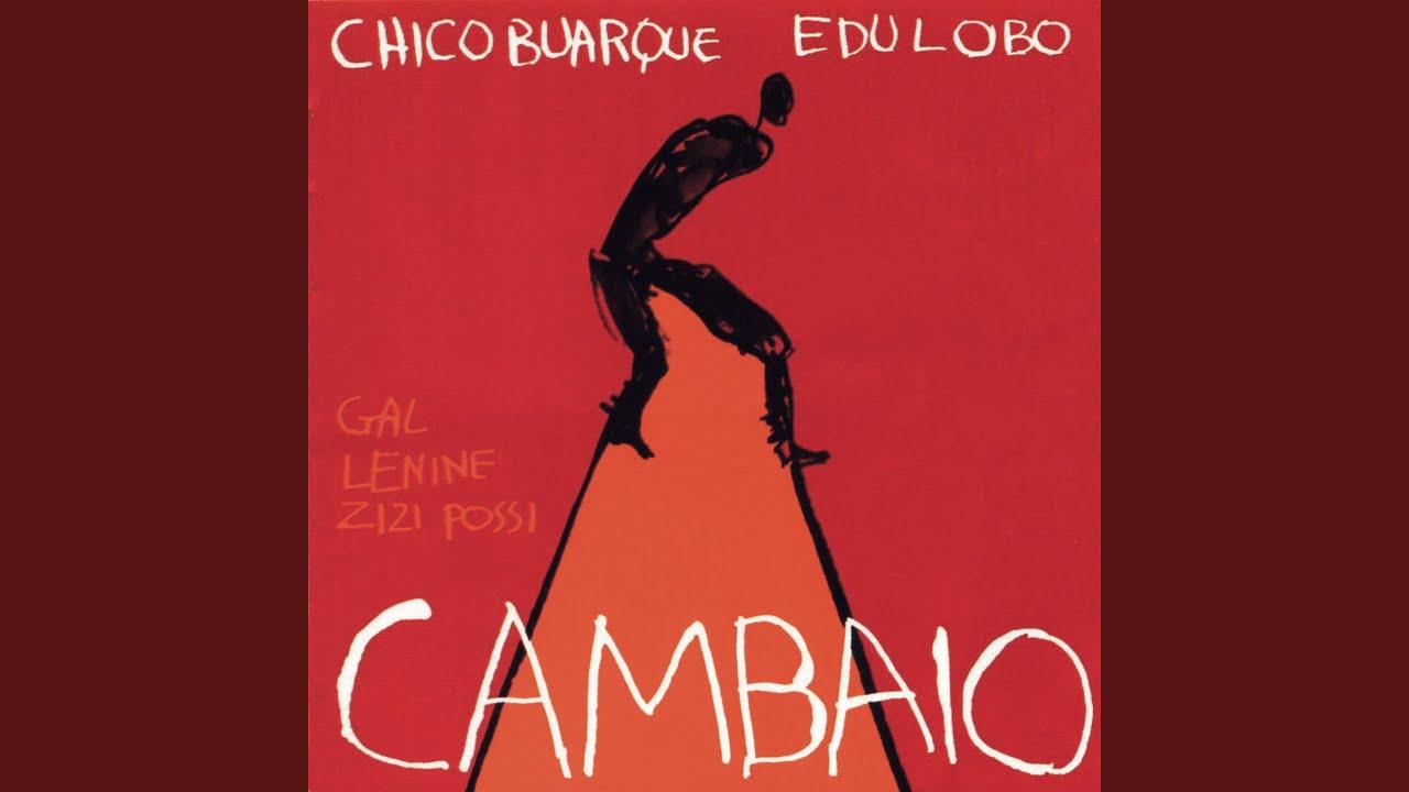 Chico Buarque e Edu Lobo – Cambaio (2001)