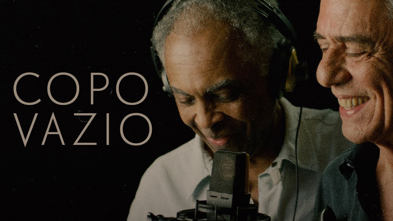 Gilberto Gil e Chico Buarque – Copo Vazio (2020)