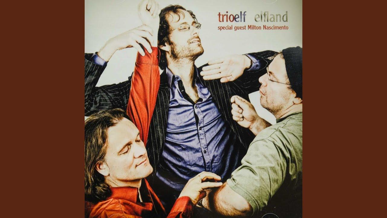 Milton Nascimento & Trio ELF – Elfland (2018)