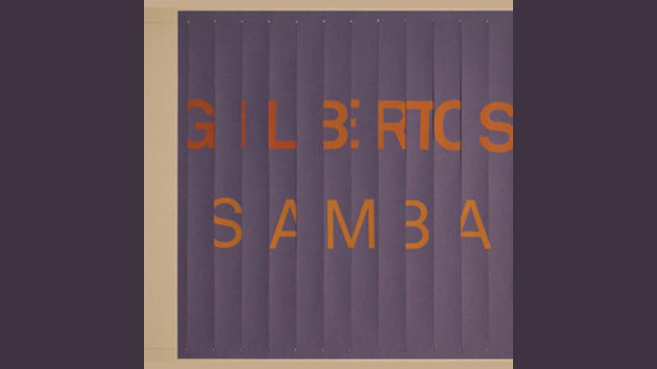 Gilbertos Samba (2014)