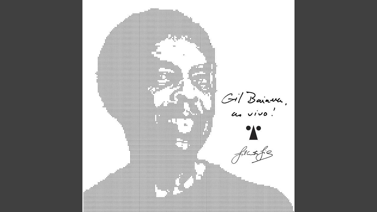 Gil Baiana Ao Vivo em Salvador – Gilberto Gil & Baiana System (2020)