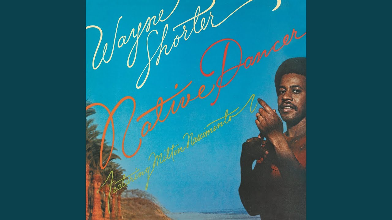 Milton Nascimento e Wayne Shorter – Native Dancer (1975)