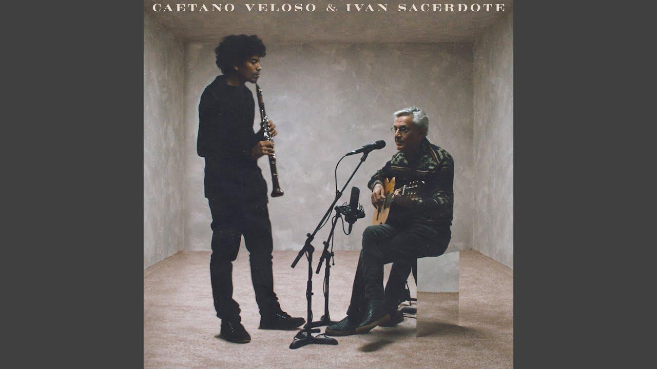 Caetano Veloso & Ivan Sacerdote (2020)