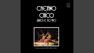 Caetano e Chico Juntos e Ao Vivo (1972)