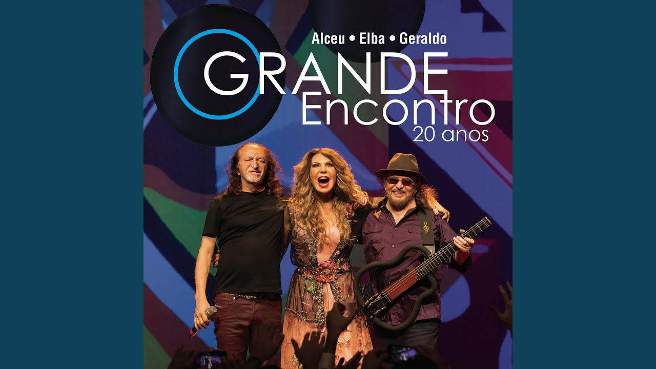 O Grande Encontro 20 Anos: Alceu, Elba e Geraldo – DVD (2016)